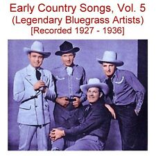 Early Old Time Country Songs Vol. 5- Gid Tanner, Sweet Violet Boys - New CD