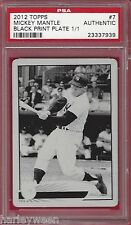 2012 TOPPS #7 MICKEY MANTLE BLACK PRINT PLATE 1/1 ~ PSA AUTHENTIC