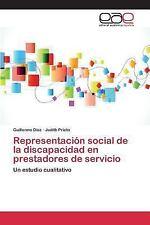 Representacion Social de la Discapacidad en Prestadores de Servicio by Diaz...