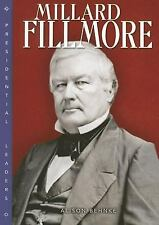 Millard Fillmore (Presidential Leaders)-ExLibrary