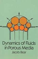 Dover Civil and Mechanical Engineering: Dynamics of Fluids in Porous Media by...