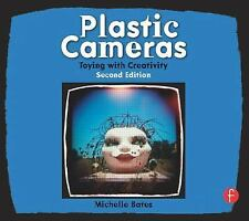 Plastic Cameras: Toying with Creativity, Second Edition