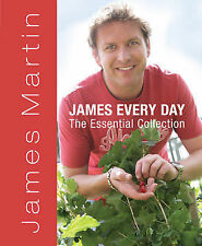 James Every Day: The Essential Collection by James Martin (Hardback, 2009)