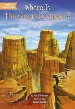 Where Is the Grand Canyon? by Jim O'Connor (2015, Paperback)