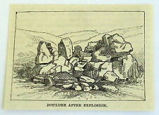 1885 small magazine engraving~ BOULDER AFTER EXPLOSION, Nitro-Glycerine canister