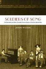 Soldiers of Song: The Dumbells and Other Canadian Concert Parties of t-ExLibrary