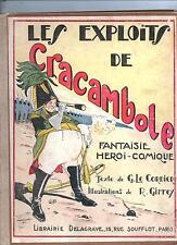 GIFFEY. Les Exploits de Cracambole. Delagrave 1930. Cartonné. EO.