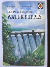 Ladybird book The Public Services Water Supply 15p - Series 606E