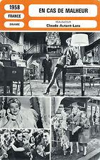 Movie Card. Fiche Cinéma. En cas de malheur (France) 1958 Claude Autant-Lara