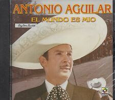 Antonio Aguilar El Mundo Es Mio CD New Nuevo Sealed
