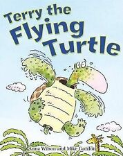 Terry the Flying Turtle Anna Wilson Very Good Book