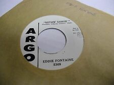 Eddie Fontaine Nothin' Shakin'/Don't ya Know [Rockabilly] 45 RPM Argo VG+
