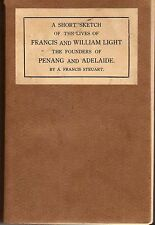 A Short Sketch of the Lives of Francis and William Light - Steuart (1st edition)