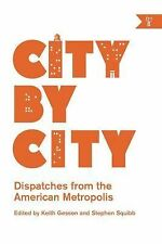 City by City: Dispatches from the American Metropolis-ExLibrary