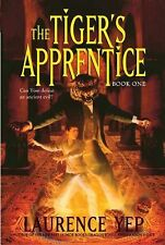 The Tigers Apprentice Bk. 1 by Laurence Yep Paperback Ages 10 and up