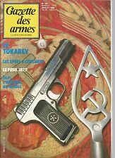 GAZETTE DES ARMES N°143 LE TOKAREV / EPEES A CISELURES / FUSIL 1822 /