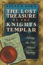 The Lost Treasure of the Knights Templar: Solving the Oak Island Mystery Sora,