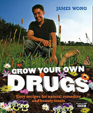 Grow Your Own Drugs: Easy Recipes for Natural Remedies and Beauty Fixes by...