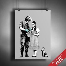 A3 BANKSY WIZARD OF OZ DOROTHY POSTER Graffiti Street Wall Art Print Picture Fan