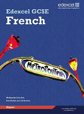 Edexcel GCSE French Higher Student Book by Gill Beckett, Clive Bell, Anneli...
