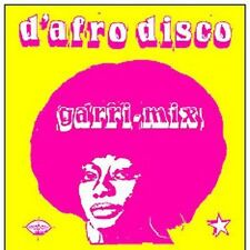 Various Artists, D'Afro Disco: Garri-Mix, Excellent