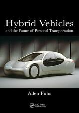 Hybrid Vehicles: and the Future of Personal Transportation-ExLibrary