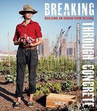 Breaking Through Concrete: Building an Urban Farm Revival-ExLibrary