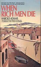 WHEN RICH MEN DIE by HAROLD ADAMS AVON PB 1987 1988