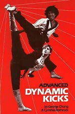 ADVANCED DYNAMIC KICKS (MARTIAL ARTS- KARATE) - Chung/Rothrock   PB