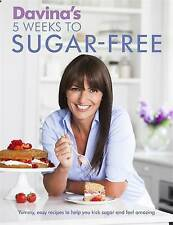 Davina's 5 Weeks to Sugar Free recipes Cook Book Healthy Eating Diet Lose Weight