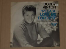 "BOBBY VINTON -Please Love Me Forever- 7"" 45"