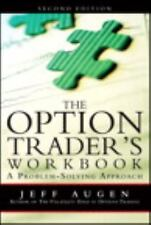 The Option Trader's Workbook: A Problem-Solving Approach (2nd Edition), Augen, J