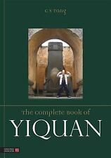 The Complete Book of Yiquan by Master C. S. Tang (2015, Paperback)