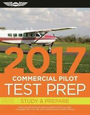 Test Prep: Commercial Pilot Test Prep 2017 : Study and Prepare: Pass Your...