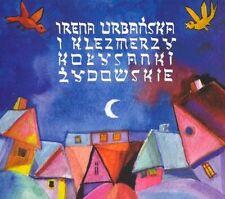 CD IRENA URBANSKA i KLEZMERZY Kołysanki żydowskie / Jewish lullabies