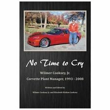 No Time to Cry by Wilmer Cooksey (2013, Paperback)