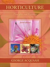 New-Horticulture : Principles and Practices by George Acquaah - 4ed INTL ED