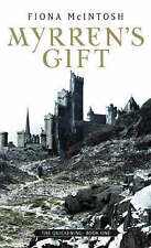 Myrren's Gift: The Quickening Book One, By McIntosh, Fiona,in Used but Acceptabl