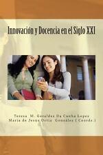 Innovacion y Docencia en el Siglo XXI (2013, Paperback)
