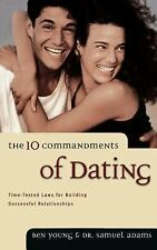 The Ten Commandments of Dating, Samuel Adams, Ben Young, New Book