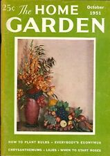 1951 The Home Garden Magazine - October: How Plant Bulbs/Euonymus/Chrysanthemums