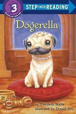 Dogerella (Step into Reading), Maribeth Boelts, Good Book