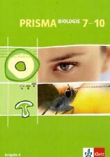 Prisma Biologie 7-10. Ausgabe A. Schülerbuch 7.-10. Schuljahr von Irmgard Bohn