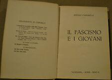 IL FASCISMO E I GIOVANI   Pietro Caporilli  Novissima  1932