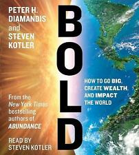 NEW - Bold: How to Go Big, Create Wealth and Impact the World