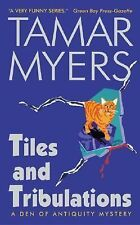 Den of Antiquity Ser.: Tiles and Tribulations 7 by Tamar Myers (2003, Paperback)