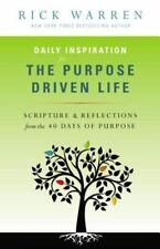 Daily Inspiration for the Purpose Driven Life : Scriptures and Reflections from