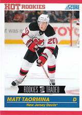 10/11 SCORE ROOKIES & TRADED HOT ROOKIE RC #640 MATT TAORMINA DEVILS *7575