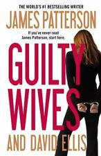 Guilty Wives by James Patterson and David Ellis (2012, Paperback)