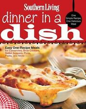 Southern Living Dinner in a Dish: One Simple Recipe, One Delicious Meal - LikeNe